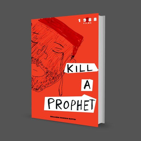 Kill A Prophet E-Book
