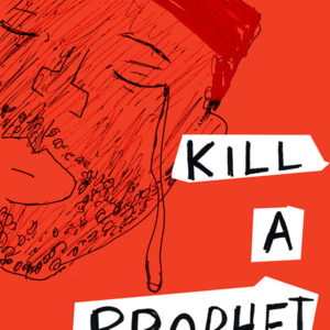 Kill A Prophet Zine Cover